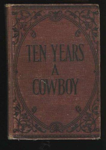 Ten Years a Cowboy