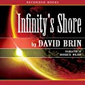 Infinity's Shore: The Uplift Trilogy, Book 2 (       UNABRIDGED) by David Brin Narrated by George Wilson