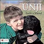 Unji Finds a Friend | Rebecca E. B. King