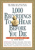 1,000 Recordings to Hear Before You Die (1,000 Before You Die)