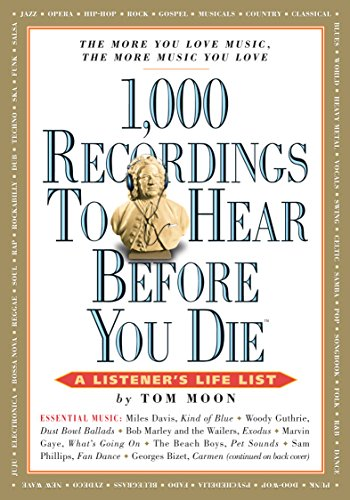 1,000 Recordings to Hear Before You Die: A Listener's Life List (1,000 Before You Die)