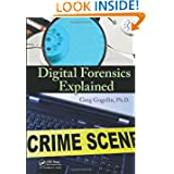 Digital Forensics Explained