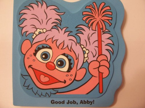 Sesame Street Foam-covered Board Books ~ Good Job, Abby!