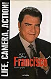 Don Francisco: Life, Camera, Action!: Autobiography