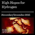 High Hopes for Hydrogen Other von Matthew M. Mench Gesprochen von: Kevin Stillwell