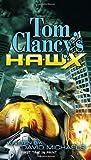 Tom Clancy's Hawx (0425233197) by David Michaels
