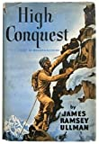 High Conquest: The Story of Mountaineering.