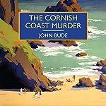 The Cornish Coast Murder | John Bude