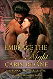 Embrace the Night (The Blood Rose Series Book 5)