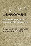 img - for Crime and Employment: Critical Issues in Crime Reduction for Corrections book / textbook / text book