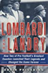 Lombardi and Landry: How Two of Pro F...