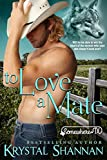 To Love A Mate (A Western Shapeshifter Werewolf Romance): Somewhere Texas Saga (VonBrandt Family Book 2)