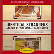 Identical Strangers: A Memoir of Twins Separated and Reunited | [Elyse Schein, Paula Bernstein]