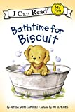 Bathtime for Biscuit: My First I Can Read