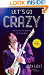 Let's Go Crazy: Prince and the Making...