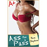 Ass for a Pass (M/f Teacher Student Erotica)by Remi Stephens
