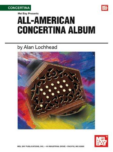 Mel Bay presents All-American Concertina Album