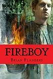 img - for Fireboy book / textbook / text book