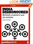 India Dishonoured: Behind a nation's...