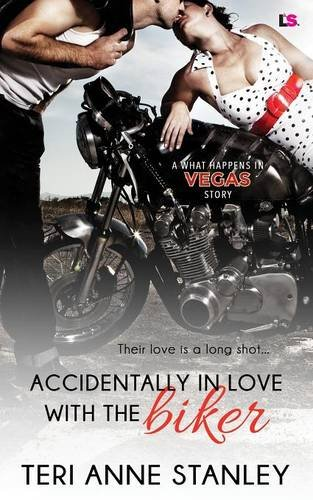 Accidentally in Love with the Biker [Stanley, Teri Anne] (Tapa Blanda)