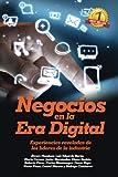img - for Negocios En La Era Digital: Experiencias Reveladas De Los Lideres De La Industria (Spanish Edition) book / textbook / text book