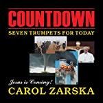 Countdown: Seven Trumpets for Today | Carol Zarska
