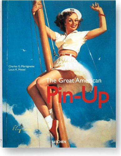 The Great American Pin-Up: Charles Martignette: 9783836532440: Amazon.com: Books