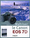 Matriser le Canon EOS 7D