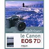 Matriser le Canon EOS 7Dpar Vincent Luc