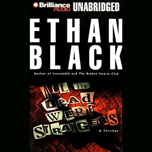 All the Dead Were Strangers | [Ethan Black]