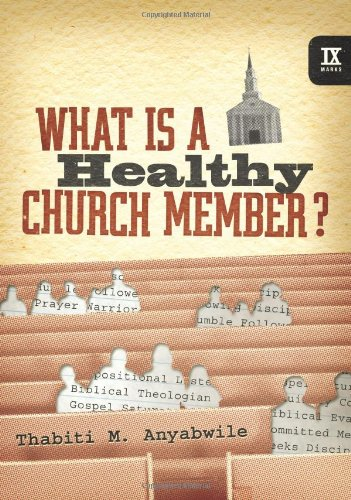 "Cover of ""What Is a Healthy Church Member..."