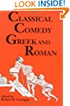 Classical Comedy - Greek and Roman: S...
