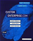 img - for Custom Enterprise.Com: Every Product, Every Price, Every Message by Dr. Gaby Wiegran, Hardy Koth (2000) Paperback book / textbook / text book