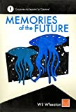Memories of the Future - Volume 1