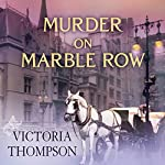 Murder on Marble Row: Gaslight Mystery Series #6 | Victoria Thompson