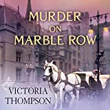 Murder on Marble Row: Gaslight Mystery Series #6