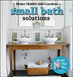 Small Bath Solutions (Better Homes & Gardens Decorating)