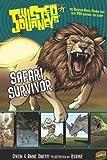 Safari Survivor 21 (Twisted Journeys R) (Graphic Universe)