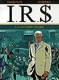 echange, troc Bernard Vrancken, Stephen Desberg, Coquelicot - IRS, Tome 8 : La guerre noire