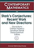 Amazon.co.jpStark's Conjectures: Recent Work And New Directions : An International Conference On Stark's Conjectures And Related Topics, August 5-9, 2002, Johns Hopkins University (Contemporary Mathematics)