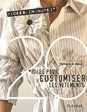 echange, troc Florence Le Maux, Frédéric Lucano - 20 Idées pour customiser ses vêtements