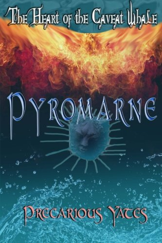 Pyromarne: The Heart of the Caveat Whale PDF