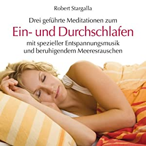 Ein- und Durchschlafen Hörbuch