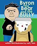 img - for Byron the Bear and the Bully book / textbook / text book