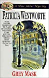 Grey Mask (A Miss Silver Mystery) (0061043982) by Wentworth, Patricia