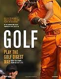 Golf: Play the Golf Digest Way