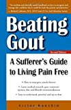 img - for Beating Gout: A Sufferer's Guide to Living Pain Free by Victor Konshin (2009) Paperback book / textbook / text book