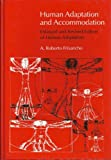 A.Roberto Frisancho Human Adaptation and Accommodation