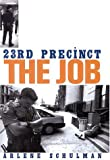 23rd Precinct: The Job