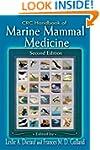 CRC Handbook of Marine Mammal Medicin...